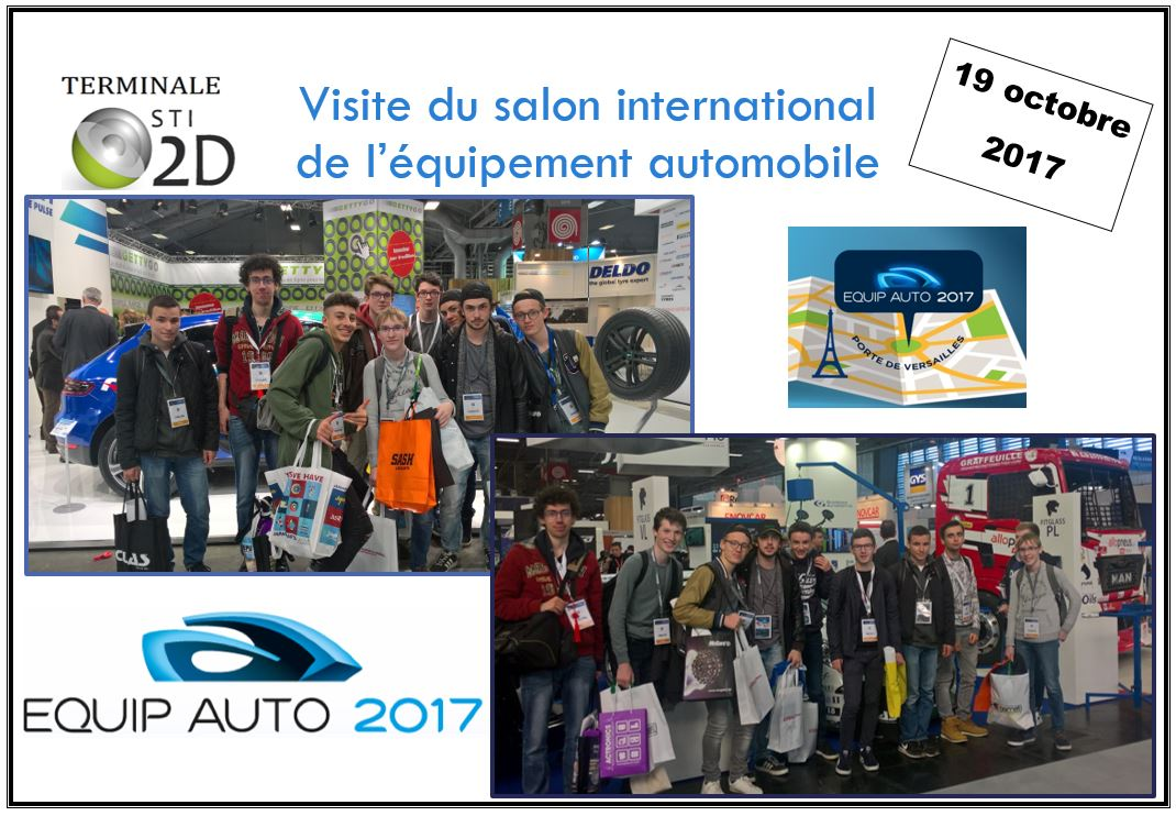 19 octobre 2017 t sti2d sortie au salon de l 39 quipement automobile de paris lyc e julliot. Black Bedroom Furniture Sets. Home Design Ideas